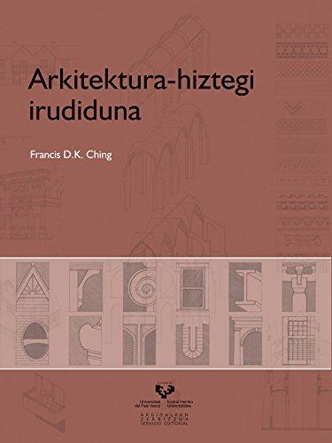 Arkitektura-hiztegi irudiduna (Vicerrectorado de Euskara) por Francis D. K. Ching