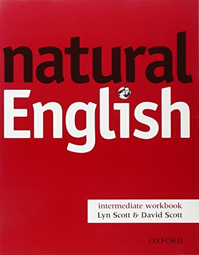 natural English: Intermediate: Workbook without Key: Workbook (Without Key) Intermediate level by Ruth Gairns (2002-10-10)