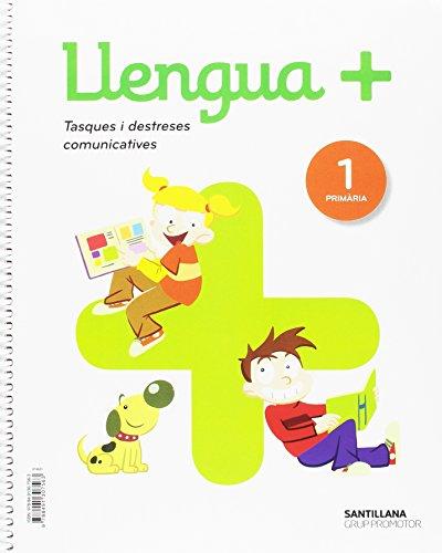 LLENGUA+ SERIE PRACTICA TASQUES I DESTRESES COMUNICATIVES 1 PRIMARIA