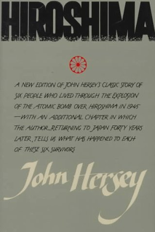 Hiroshima by John Hersey (1985-08-12)