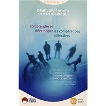 """Développement durable """"Compétences 21"""" : Comprendre et développer les compétences collectives"""