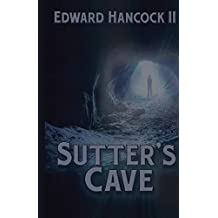Sutter's Cave