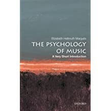 Psychology of Music: A Very Short Introduction (Very Short Introductions)