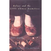 Balzac and the Little Chinese Seamstress by Dai Sijie (2001-06-14)