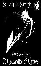 Symington Byrd: A Cowardice of Crows