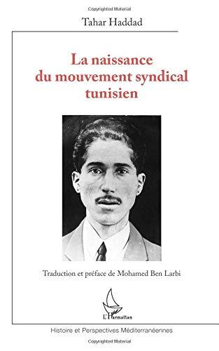 Naissance du Mouvement Syndical Tunisien