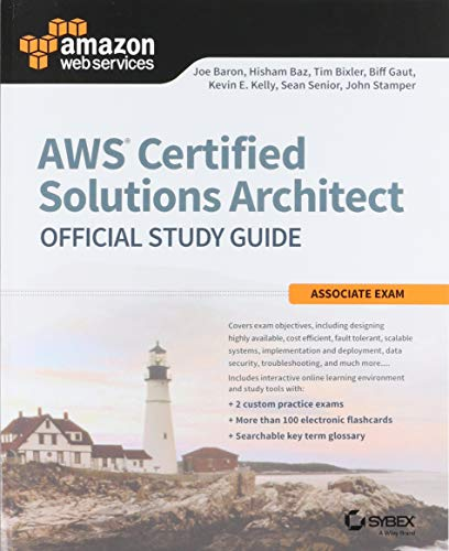 AWS Certified Solutions Architect Official Study Guide: Associate Exam (Aws Certified Solutions Architect Official: Associate Exam) (Amazon Ec2 Programming)