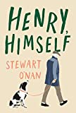 Henry, Himself by Stewart O'Nan