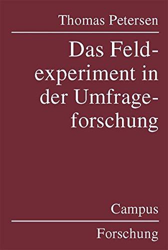 Das Feldexperiment in der Umfrageforschung (Campus Forschung)