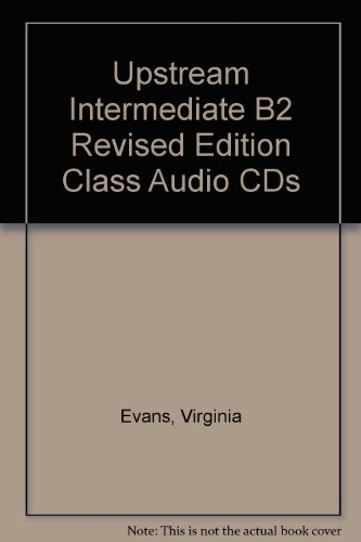 Upstream. Intermediate B2. Class Audio. Per le Scuole superiori. CD Audio
