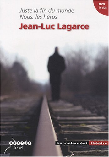 Juste la fin du monde : Nous les héros (1DVD) par Jean-Luc Lagarce