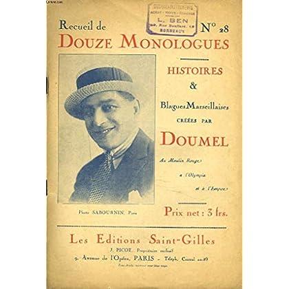 RECUEIL DE DOUZE MONOLOGUES. N°28. HISTOIRES ET BLAGUES MARSEILLAISES CREEES PAR DOUMEL.