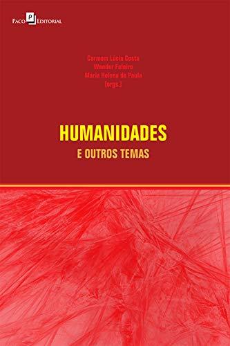 Humanidades e outros temas (Portuguese Edition)