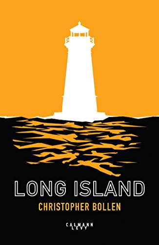 Long Island - Christopher Bollen (2017) sur Bookys