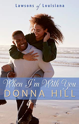 When I'm with You (Thorndike Press Large Print African American: Lawsons of Louisiana)
