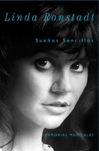 Sueños Sencillos: Memorias musicales por Linda Ronstadt