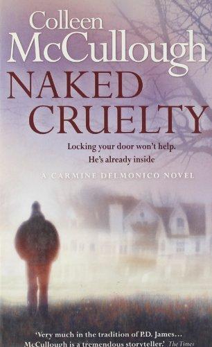 Naked Cruelty (Carmine Delmonico 3)