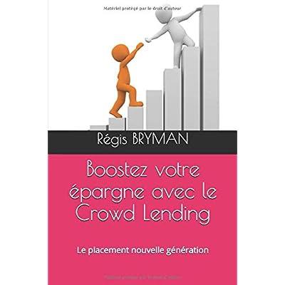 Boostez votre épargne avec le Crowd Lending: Le placement nouvelle génération