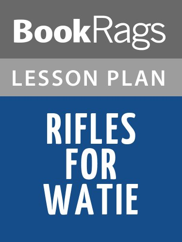Lesson Plans Rifles for Watie (English Edition)