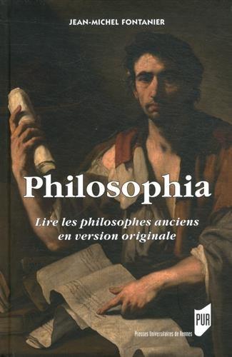 Philosophia : Lire les philosophes anciens en version originale