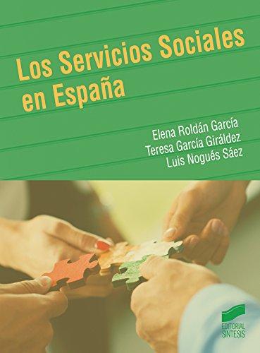 Los Servicios Sociales en España (Trabajo Social)