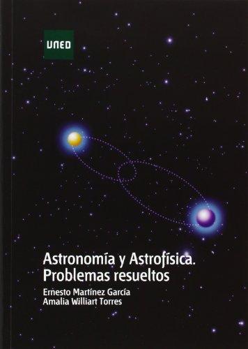 Portada del libro Astronomía y astrofísica. Problemas resueltos (GRADO)