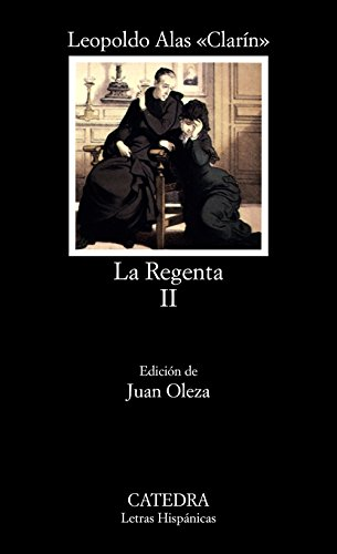 La Regenta, II: 2 (Letras Hispánicas) por Leopoldo Alas «Clarín»