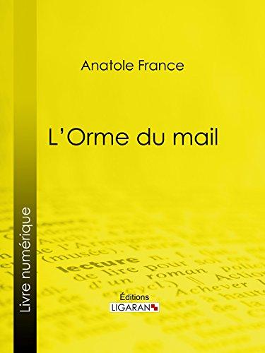 En ligne téléchargement gratuit L'Orme du mail pdf, epub