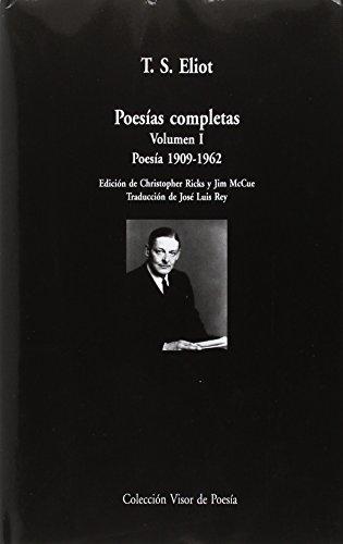 Poesías completas. Volumen I: Poesía, 1909-1962 (Visor de Poesía Maior) por José Luis Rey