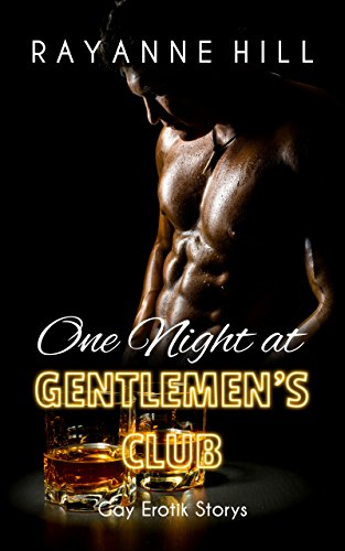 One Night at Gentlemen's Club (Gay Erotik Storys)