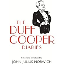 The Duff Cooper Diaries: 1915-1951