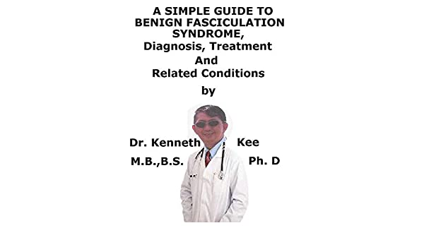 A Simple Guide To Benign Fasciculation Syndrome, Diagnosis