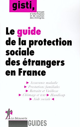Guide de la protection sociale des trangers en France