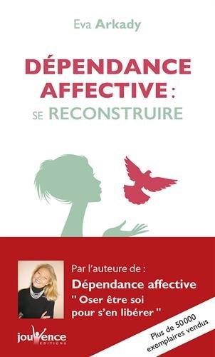Dépendance affective : se reconstruire