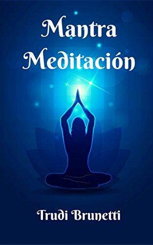 Mantra Meditación por Trudi Brunetti