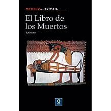 El libro de los muertos/ The Book of the Death
