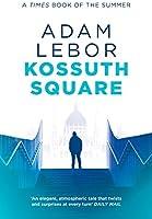 Kossuth Square (Danube Blues Book 2) (English Edition)