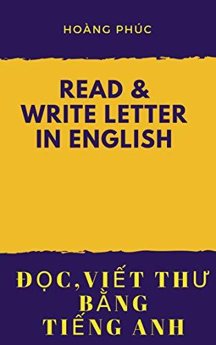 Read & write letter in English-Đọc & viết thư bằng tiếng Anh (English Edition)