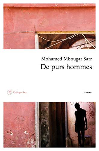De purs hommes par Mohamed mbougar Sarr