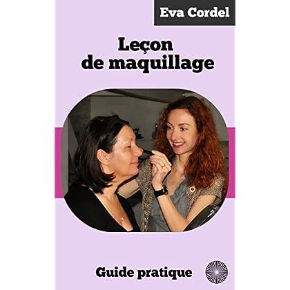 Leçon de maquillage: Guide pratique