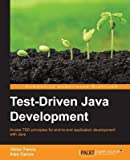 [(Test-Driven Java Development)] [By (author) Alex Garcia ] published on (August, 2015)