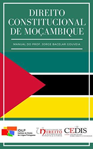 Direito Constitucional de Moçambique (Portuguese Edition) por Jorge Bacelar Gouveia