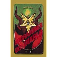 Adoradores del diablo: De la Biblia a las sectas satánicas (Actualidad)