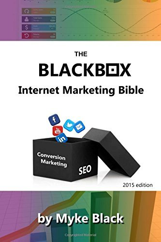 The Blackbox Internet Marketing Bible: Search engine optimisation, social media marketing and other ways to market your brands online by Myke Black (2015-08-12) par Myke Black