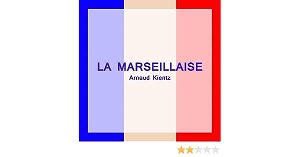 INSTRUMENTAL TÉLÉCHARGER LA MARSEILLAISE