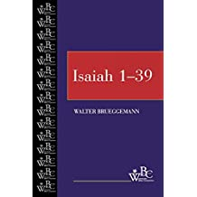 Isaiah 1-39: 1-39 v. 1 (Westminster Bible Companion)