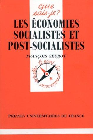 LES ECONOMIES SOCIALISTES ET POST-SOCIALISTES. 2ème édition mise à jour