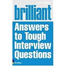 (Brilliant Answers to Tough Interview Questions) By Susan Hodgson (Author) Paperback on (Jan , 2011)