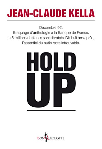 Hold-up par Jean-Claude Kella