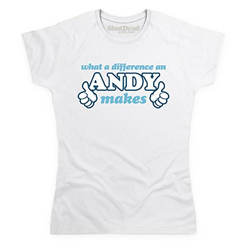 What A Difference An Andy Makes T-Shirt, Damen Wei